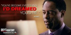 """""""You've become everything I'd dreamed you'd be."""" Preston Burke to Cristina Yang, Grey's Anatomy quotes"""