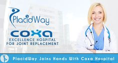 PlacidWay Continues to Expand in Europe Joining Hands With Coxa Hospital for Joint Replacement in Finland #Best_hospital_for_joint_replacement_in_Finland #Orthopedic_Surgery_Finland