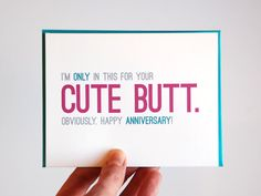Funny Anniversary Love Card, great for valentines day.  'I'm only in this for you cute butt.' by RowHouse14 on etsy, $4.00