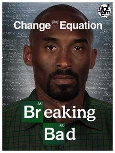 Breaking Bad... Kobe Style