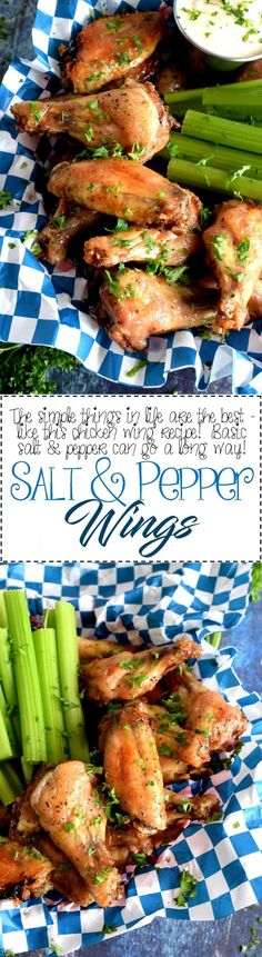 Salt and Pepper Wings - Nancy Fuller always says that simple is best, and she's so right!  Salt and Pepper Wings might sound rather plain and boring, but how can you go wrong with the two most common seasonings in any cook's pantry?