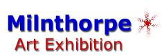 Milnthorpe Art Exhibition  The Exhibition runs  July August each year.