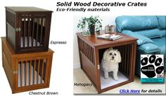 WOOD DOG CRATES solid wooden decorative pet kennel...you need to check this site out.....lots of pet kennels to choose from