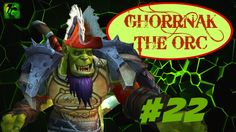 nice Let's Play WORLD OF WARCRAFT: WARLORDS OF DRAENOR - Part 22   ORC WARRIOR