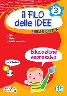 ilfilodelleideeColore by ELI Publishing - issuu Social Service Jobs, Social Services, Safety Switch, Italian Language, Art Lessons Elementary, Art Therapy, Gifts For Family, Torino, Free Books
