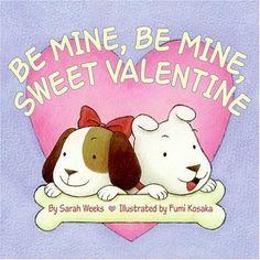 Be Mine, Be Mine, Sweet Valentine by Sarah Weeks et al., http://www.amazon.com/dp/0694015148/ref=cm_sw_r_pi_dp_bHUuub1Z33PPS
