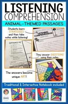 Listening Comprehension has never been so fun for teachers and students! Traditional and Interactive notebook designs both included. 4 listening passages (leveled) included on therapy dogs, female elephants, courageous cats and horse racing. Students will learn different listening strategies like note taking, from their notes they will answer questions, they will use the answers from their questions to make original and fun art related to the listening comprehension passages!