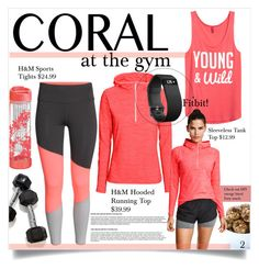 """Coral at the gym!"" by ambacasa ❤ liked on Polyvore featuring beauty, H&M and Fitbit"