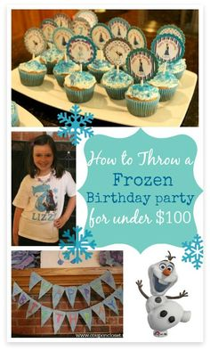 Get decoration ideas, game ideas, and more for your daughters Frozen birthday party... all under $100!
