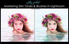 Mastering Skin Tones and Brushes in Lightroom. Pretty Presets for Lightroom.