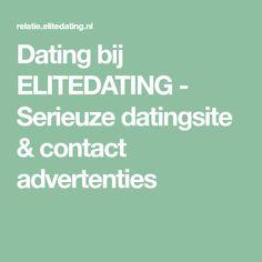 Dating bij ELITEDATING - Serieuze datingsite & contact advertenties