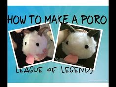 DIY: HOW TO MAKE A PORO PLUSHIE FROM LEAGUE OF LEGENDS - YouTube