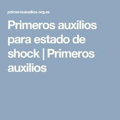Primeros auxilios para estado de shock | Primeros auxilios Health, Medicine, First Aid Kid, Health Care, Salud