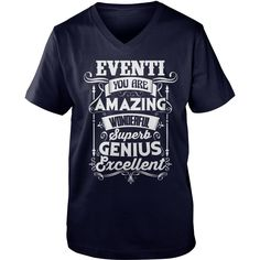 Funny Tshirt For EVENTI #gift #ideas #Popular #Everything #Videos #Shop #Animals #pets #Architecture #Art #Cars #motorcycles #Celebrities #DIY #crafts #Design #Education #Entertainment #Food #drink #Gardening #Geek #Hair #beauty #Health #fitness #History #Holidays #events #Home decor #Humor #Illustrations #posters #Kids #parenting #Men #Outdoors #Photography #Products #Quotes #Science #nature #Sports #Tattoos #Technology #Travel #Weddings #Women