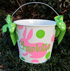 Easter buckets, sand buckets, toy buckets...love anything personalized/monogrammed!
