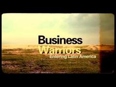 Entering Latin America - Business Warriors - YouTube