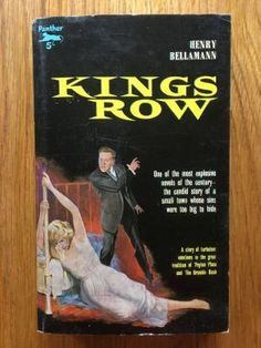 Kings Row - Bellaman, Henry Panther, Second impression of this Panther paperback edition from 1959 in excellent condition, please see pics, PayPal accepted, any questions please get in touch.