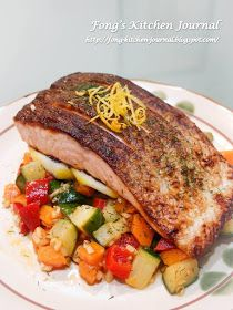 Fong's Kitchen Journal: Pan-Fried Salmon with Sauteed Vegetables