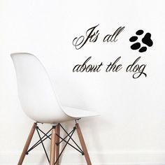 Γεια, βρήκα αυτή την καταπληκτική ανάρτηση στο Etsy στο https://www.etsy.com/listing/206970919/wall-decals-quote-its-all-about-the-dog