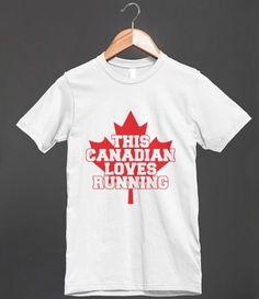 This Canadian Loves Running - http://tshirtsbob.com/skreened/this-canadian-loves-running/