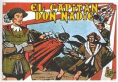 """""""El Capitán Don Nadie"""" (1952), de José Ortiz Moya y Pedro Quesada. Editado por Maga."""