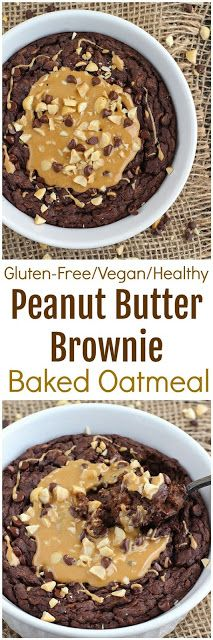 Peanut Butter Brownie Baked Oatmeal #recipes #food #easyrecipe #healthy #easy #cake #cookies #dessert #vegan #ideas #comfortfood #dinnerrecipes #homemade #easter #brunch