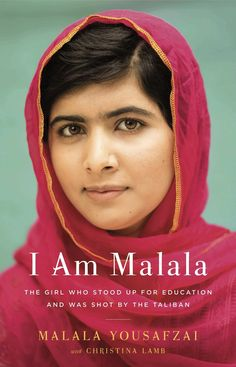 I Am Malala. A book by Malala Yousafzai.  I can't wait to read this one!!!  She is awesome, fearless, amazing, and so so inspiring!!