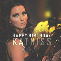 Wish The Girl On Fire a Happy Birthday in the comments below! #HappyBirthdayKatniss