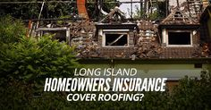 Long Island Homeowners Insurance Cover Roofing? #Roofing #Roofers Commercial Roofing, Residential Roofing, Nassau County, Suffolk County, Roofing Contractors, Roof Repair, Southampton, Long Island, Cabin