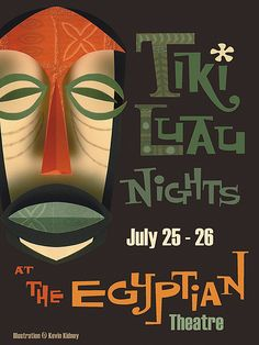 2008 Tiki Luau at the Egyptian Poster - Kevin Kidney   Flickr - Photo Sharing!