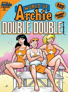 Exclusive Preview: WORLD OF ARCHIE DOUBLE DOUBLE DIGEST#30 - Comic Vine