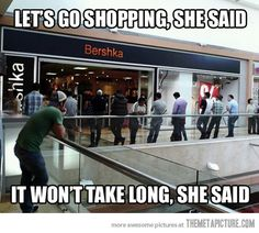 Funny pictures about When Women Decide To Go Shopping. Oh, and cool pics about When Women Decide To Go Shopping. Also, When Women Decide To Go Shopping photos. Funny Quotes, Funny Memes, That's Hilarious, Videos Funny, Gf Memes, Funny Blogs, Hilarious Pictures, 9gag Funny, Funny Captions