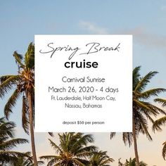 Spring Break doesn't have to be just for the college crowd! Everyone deserves a break. This cruise is a the perfect getaway! A 4-day cruise on the newly remodeled Carnival Sunrise. Leaving out of Ft. Lauderdale and going to the private island, Half Moon C