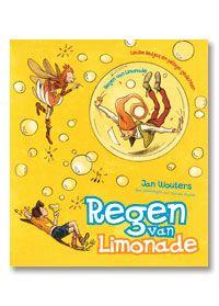 Regen van limonade : liedjes en gedichten (8 tot 12 jaar)