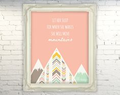 Let Her Sleep For When She Wakes She Will Move Mountains printable - nursery quotes - INSTANT DOWNLOAD - childrens wall art September Baby, Girl Nursery, Fox Nursery, Nursery Ideas, Room Ideas, Nursery Quotes, Printing Websites, Childrens Wall Art, Bear Decor