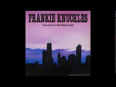 ▶ Frankie Knuckles - Your Love, 1987. - YouTube