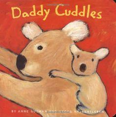 Daddy Cuddles by Anne Gutman and Georg Hallensleben #Books #Dads #Daddy_Cuddles #Anne_Gutman #Georg_Hallensleben