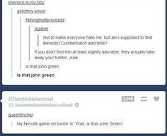 It is John Green though