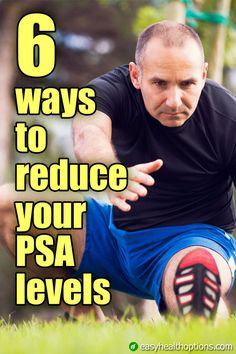 While your age and family history do factor in, it's your lifestyle that is the main contributor to your PSA levels.