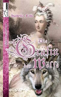 """eine sehr schöne Rezension von Mel Bücherwurm zu dem Buch """"Die Gräfin der Wölfe von Isabella Falk  http://melbuecherwurm.blogspot.de/2013/05/die-grafin-der-wolfe.html"""