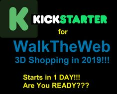 Kickstarter campaign for WalkTheWeb Shopping starts in 3 DAYS! Give me a YEAH! One More Day, Give It To Me, Ads, Website, Campaign, Shopping