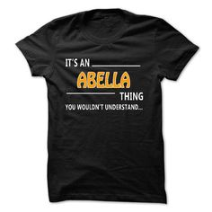 Abella thing understand ST421 - #tshirt necklace #sweatshirt man. GET YOURS => https://www.sunfrog.com/Funny/Abella-thing-understand-ST421.html?68278