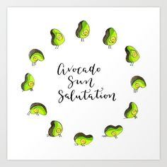 Buy Avocado Sun Salutation Art Print by Marta Prior. Worldwide shipping available at Society6.com. Just one of millions of high quality products available.