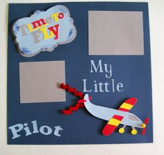 My Little Pilot  Single 12x12 Scrapbook Page  Boys by KatlinLee123 on Etsy.com