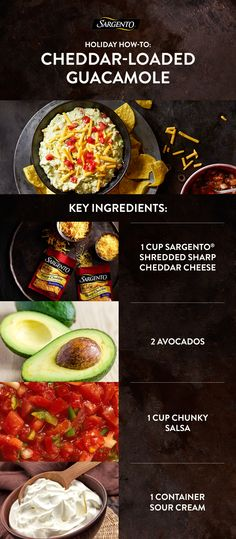 Holiday how-to: Bring the fiesta to your holiday party with the creamiest, cheesiest guacamole recipe. With just 15 minutes of prep time, you'll come back to this recipe year-round.  Step 1: Just mash 2 avocados together with sour cream, salsa, diced tomato and ½ cup of shredded Cheddar cheese.  Step 2: Cover and let chill for 1 hour. Then, sprinkle with extra cheese and tomatoes before serving.