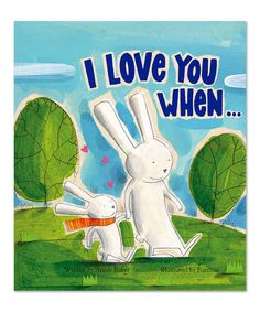 Look what I found on #zulily! I Love You When… Hardcover #zulilyfinds