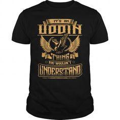 Awesome Tee UDDIN shirt Its an UDDIN Thing You Wouldnt Understand  UDDIN Tee Shirt UDDIN Hoodie UDDIN Family UDDIN Tee UDDIN Name T shirts