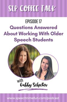 Struggling with your older speech therapy students? Get your questions answered and find ways to keep students engaged, motivated, and making progress towards their speech and language goals.