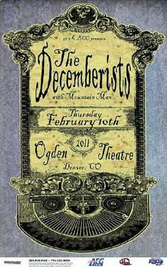 Original concert poster for The Decemberists at The Ogden Theatre in Denver, CO in 2011. 11x17 card stock. Art by Mark Serlo.