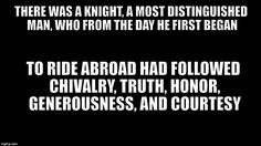 This quote explains the Knight's character.